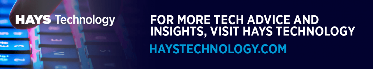 Click here to check out more on the Hays Technology blog.
